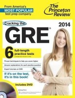 Cracking The GRE With 6 Full - Length Practice Tests & DVD, 2014 Edition
