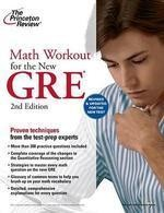 Math Workout For The New GRE  | Princeton Review | If it's on the GRE math section, it's in this book! Math Workout for the GRE, 2nd Edition is completely updated for the August 2011 changes to the GRE.