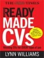 READY MADE CVs: WINNING CVs FOR EVERY TYPE OF JOB