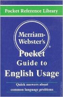 Merriam - Webster's Pocket Guide to English Usage