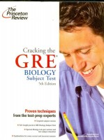 Cracking the GRE Biology Subject Test (5 Edition)