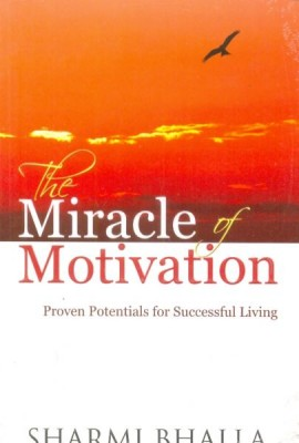 Miracle of Motivation