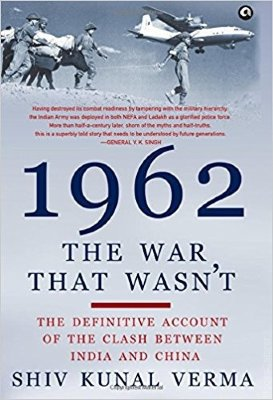 1962 : The War That Wasn't The book is based on several accounts from soldiers who were present in the line of fire and were able enough to give a vivid first person account on what actually took place in that unfortunate year of 1962.