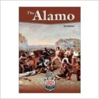 Siege That Changed The World: The Alamo