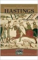 Battle That Changed The World: Hastings