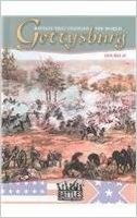 Battles That Changed The World: Gettysburg