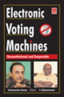 Electronic Voting Machines: Unconstitutional and Tamperable