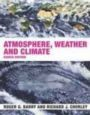 Atmosphere, Weather and Climate - 8/e