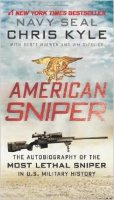 American Sniper: The Autobiography Of The Most Lethal Sniper
