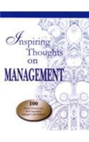 Inspiring Thoughts on Management | 100 Power-Packed Tips