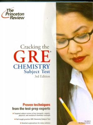 Cracking the GRE Chemistry Subject Test (3rd Edition) This