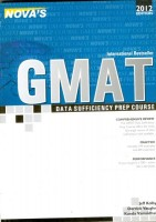 Nova's Gmat Data Sufficiency Prep Course  - 2012 Edition
