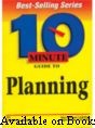 10 Minute Guide To Planning