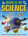 World of Science  The text is informative and exciting to read, making this book especially appealing to reluctant readers.