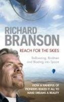 Reach for the Skies It is a story of pioneers, and of course it includes the world-famous 
