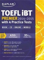 TOEFL iBT Premier 2014 - 2015 with 4 Practice Tests Book + CD + Online + Mobile
