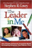 The Leader In Me (Hardcover)