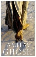 The Imam and the Indian : Prose Pieces By Amitav Ghosh