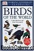 The Illustrated Encyclopedia Of Birds Of The World  A comprehensive visual guide to the birds of America, Europe, Africa, Asia, Australia and the polar regions, with expert analysis of size, shape, plumage, habitat, breeding, nests, eggs and food.