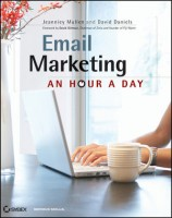Email Marketing : An Hour A Day