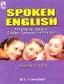 Spoken English : A Hand-On-Guide To English Conversation Practice