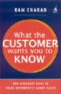 What The Customer Wants You To Know  This powerful book will teach you How to gain a deeper knowledge of your customer's company, including costs, values, and how decisions really get made.