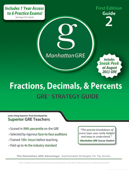 Manhattan GRE Fractions, Decimals, & Percents GRE Strategy Guide Includes 6 Computer Adaptive Practice Exams