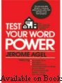 Test Your Word Power By Jerome Agel