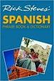 Spanish - Phase Book & Dictionary MORE SAVVY.              MORE SURPRISING.              MORE FUN.
