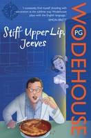 Stiff Upper Lip, Jeeves A Jeeves and Wooster novel