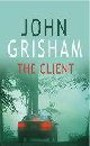 The Client By John Grisham  An Eleven-Years-Old Has Discovered A Secret That Not Even An Should Know.