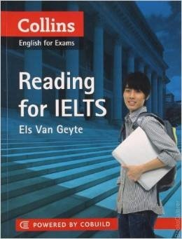 English for Exam: Reading for IELTS ReCollins ading for IELTS has been specially created for learners of English who plan to take the Academic IELTS exam .