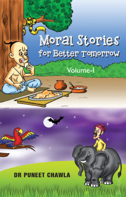 Moral Stories For Better Tomorrow Moral Stories For Better Tomorrow