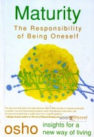 Maturity : The Responsibility of Being Oneself