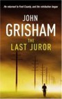 The Last Juror By John Grisham The Last Juror By John Grisham