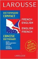 Larousse Concise Dictionary French-English/English-French