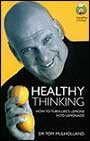Healthy Thinking    Healthy Thinking 