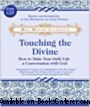 Touching The Divine (With CD)