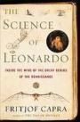 The Science of Leonardo  Enhanced with fifty beautiful sepia-toned illustrations, The science of Leonardo is a fresh and important portrait of a colossal figure in the world of science and the arts.