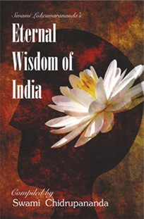 Eternal Wisdom of India Eternal Wisdom of India  depicts the way religion has been seen through 