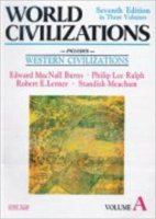World Civilizations A (Seventh Edition In Three Volumes)