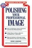 Polishing Your Professional Image