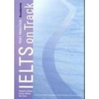 IELTS ON TRACK TEST PRACTICE ACADEMIC WITH AUDIO CDs