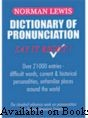 Dictionary of Pronunciation  This book can help you whether you speak in public or private, before large groups or simply with friends. Based on General American Speech.
