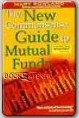 The New Commonsense Guide To Mutual Funds Whether you're looking for an edge or are just starting to