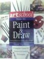 How to Paint & Draw  This book includes up-to-date information on all the latest techniques, materials and equipment