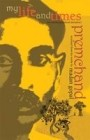 My Life And Times - Premchand
