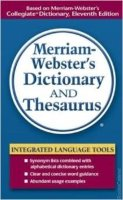 Merriam - Webster's Dictionary and Thesaurus
