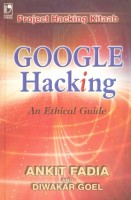 Google Hacking - An Ethical Hacking