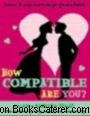 How Compatible Are You ?